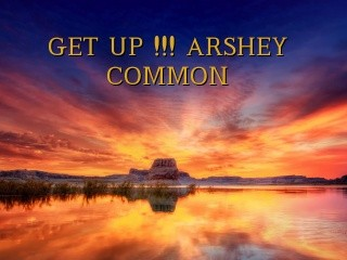 GET UP !!! ARSHEY COMMON Text Wallpaper